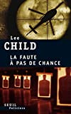 La Faute à pas de chance - Le Seuil - 14/05/2010