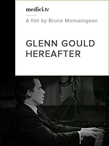 glen-gould-hereafter