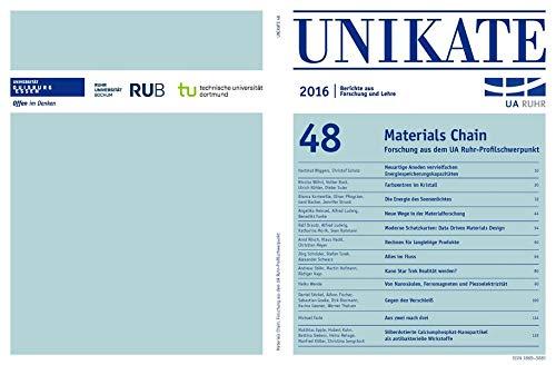 UNIKATE 48: Materials Chain: Forschung aus dem UA Ruhr-Schwerpunkt (Essener Unikate / Berichte aus Forschung und Lehre)