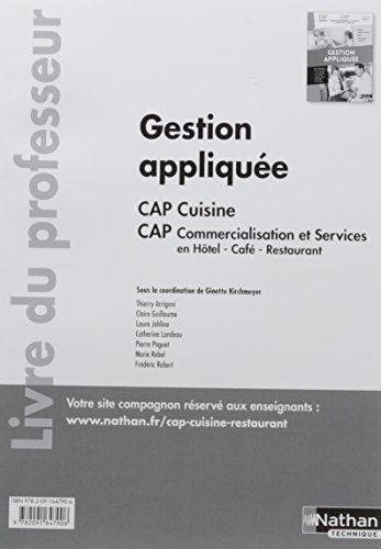 Gestion appliquée CAP cuisine CAP commercialisation et services en HCR 1re/2e années : Livre du professeur par (Broché)