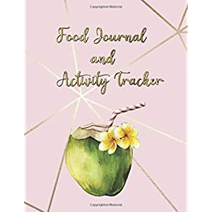 Food Journal and Activity Tracker: Coconut Meal And Exercise Notebook 100 Days | Diet And Fitness Planner | Healthy Living And Weight Control Diary (Personal Daily Journals) 4