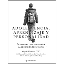 Adolescencia, aprendizaje y personalidad: Problemas y soluciones en la educación secundaria (Educacion (sello))
