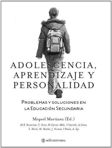 Adolescencia, aprendizaje y personalidad: Problemas y soluciones en la educación secundaria (Educacion (sello)) - 9788415132059