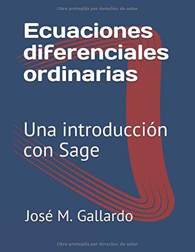 Ecuaciones diferenciales ordinarias: Una introducción con Sage