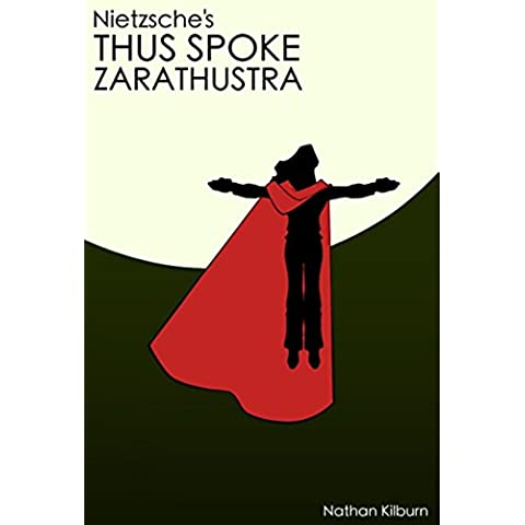 Nietzsche's Thus Spoke Zarathustra (English Edition)