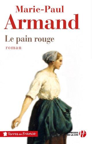 Télécharger en ligne Le Pain rouge pdf