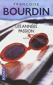 """Afficher """"Les années passion"""""""
