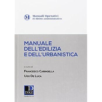 Manuale Operativo Dell'edilizia E Dell'urbanistica