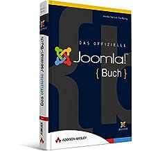 Das offizielle Joomla!-Buch - Der Leitfaden Anwender, Designer und Entwickler: Der Leitfaden für Anwender, Designer und Entwickler (Sonstige Bücher AW)