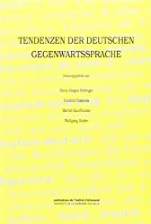 Tendenzen der Deutschen Gegenwartssprache. Colloque, Goethe-Institut, Paris, 5-6 novembre 1993