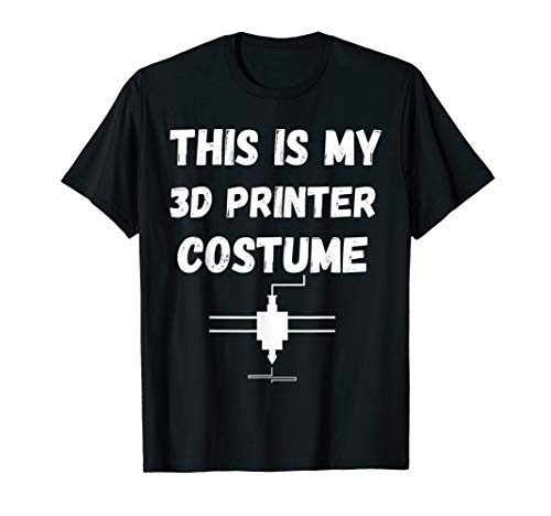 This Is My 3D Printer Costume 3D