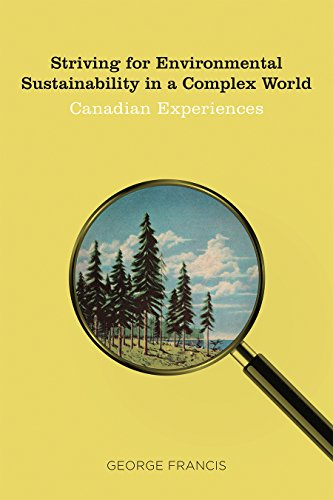 striving-for-environmental-sustainability-in-a-complex-world-canadian-experiences