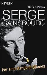 Serge Gainsbourg: Für eine Handvoll Gitanes