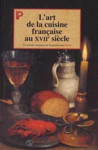L'art de la cuisine française au XVIIe siècle