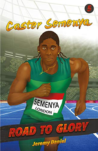 Caster Semenya: Road to Glory (English Edition)