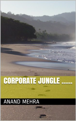 Corporate jungle......: Some lessons : Struggle for survival