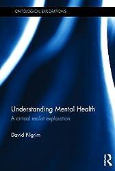 Understanding Mental Health (Ontological Explorations)