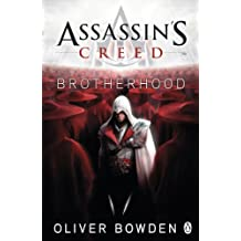 Brotherhood (Assassin's Creed) by Oliver Bowden (2010-12-21)