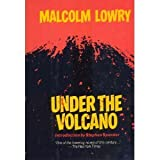 Under the Volcano by Malcolm Lowry (1984-09-30)