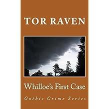 Whilloe's First Case