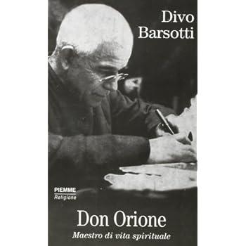 Don Orione. Maestro Di Vita Spirituale
