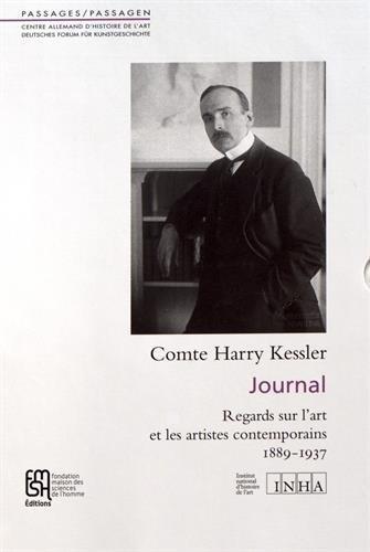 Journal : Regards sur l'art et les artistes contemporains, 2 volumes : Tome 1, 1889-1906 ; Tome 2, 1907-1937