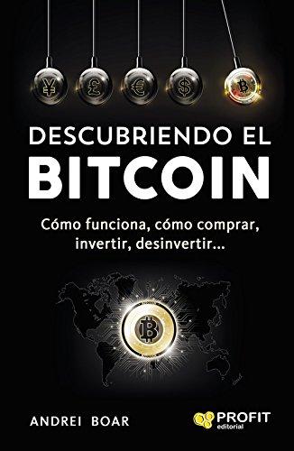 Descubriendo el Bitcoin por Andrei Boar Boar