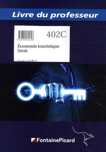 Economie touristique Droit 1re hôtellerie : Livre du professeur