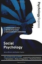 Psychology Express: Social Psychology (Undergraduate Revision Guide)
