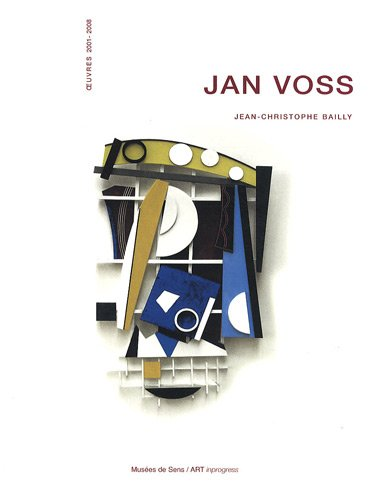 Jan Voss : Oeuvres 2001-2008