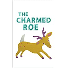 The Charmed Roe: the Little Brother and Sister (English Edition)
