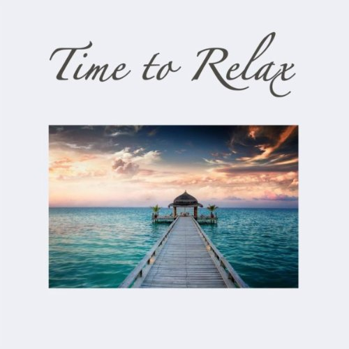 Time to Relax: Healing Music Y...