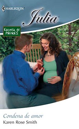 Condena de amor: Escuela de padres (3) (Julia)