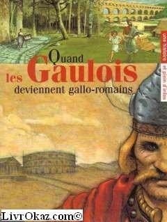 quand-les-gaulois-deviennent-gallo-romains