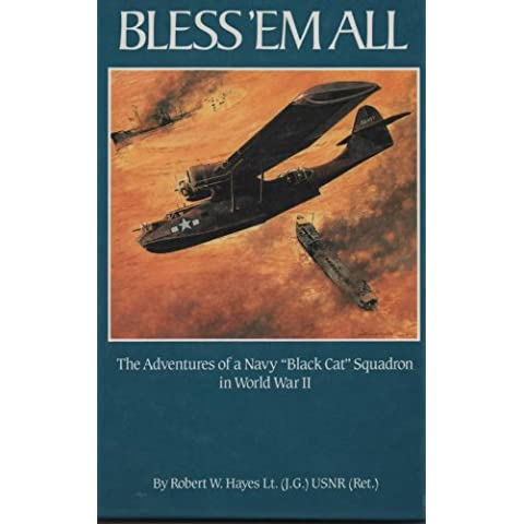 Bless 'em all: The adventures of a Navy