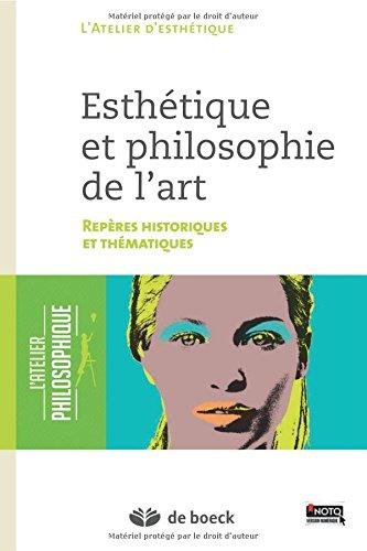 Esthétique et philosophie de l'art repères historiques et thématiques