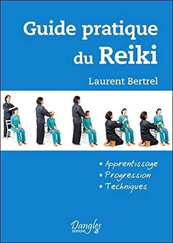 Guide pratique du Reiki