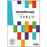Karambolage 6-10