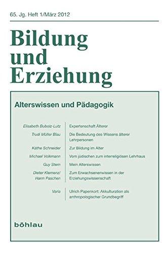 Alterswissen in der Pädagogik (Bildung und Erziehung / Begründet von Franz Hilker)