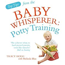 [Top Tips from the Baby Whisperer: Potty Training] (By: Tracy Hogg) [published: January, 2010]