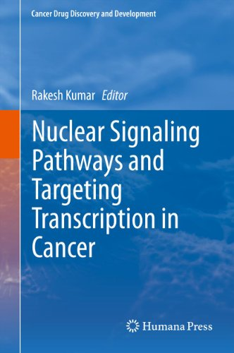 Nuclear Signaling Pathways And Targeting Transcription In Cancer (cancer Drug Discovery And Development) por Rakesh Kumar epub