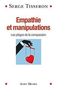 Empathie et manipulations par Serge Tisseron
