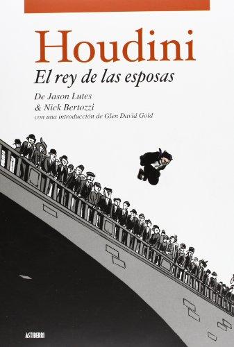 Houdini El Rey De Las Esposas (SILLÓN OREJERO) por JASON LUTES