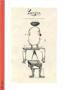 """Afficher """"Lumières 1713-2013 : L'Encyclopédie revisitée"""""""