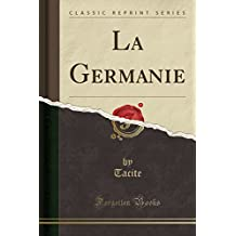 La Germanie (Classic Reprint)