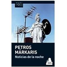 NOTICIAS DE LA NOCHE (Spanish Edition)