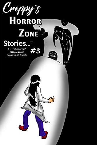 CREEPY HORROR ZONE STORIES #3 (Versión Español) (MoonZone)