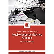 Musikwissenschaftliches Arbeiten: Eine Einführung. epub 2 mit Zitierfähigkeit (Bärenreiter Studienbücher Musik 19)