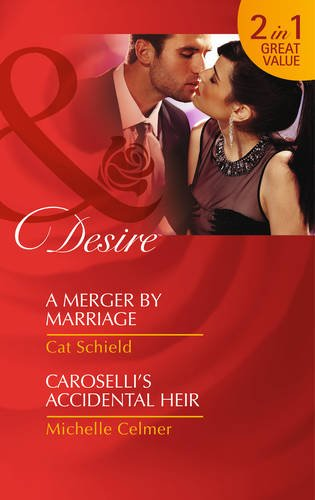 book cover of A Merger by Marriage / Caroselli\'s Accidental Heir