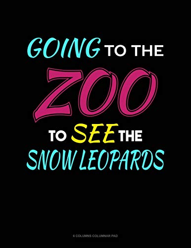 Going To The Zoo To See The Snow Leopards: 6 Columns Columnar Pad Leopard-pad